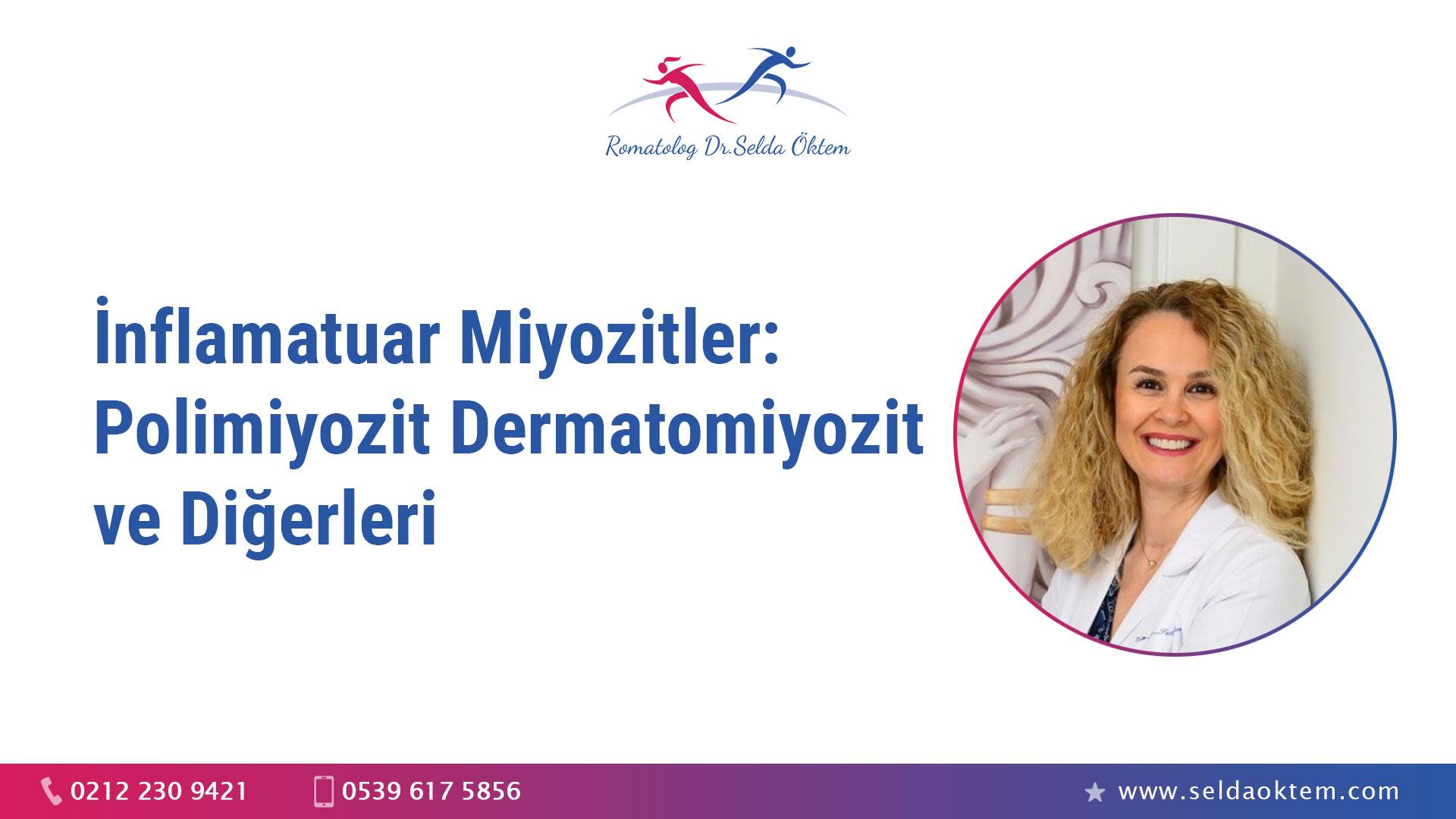 İnflamatuar Miyozitler: Polimiyozit Dermatomiyozit ve Diğerleri
