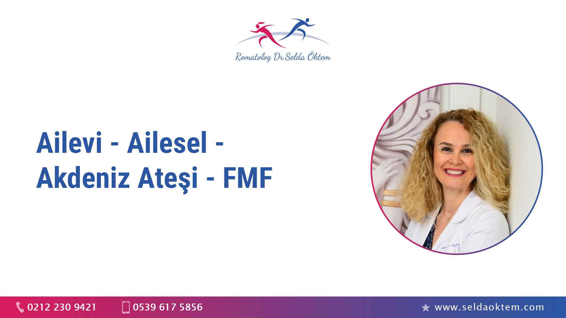 Ailevi - Ailesel - Akdeniz Ateşi - FMF