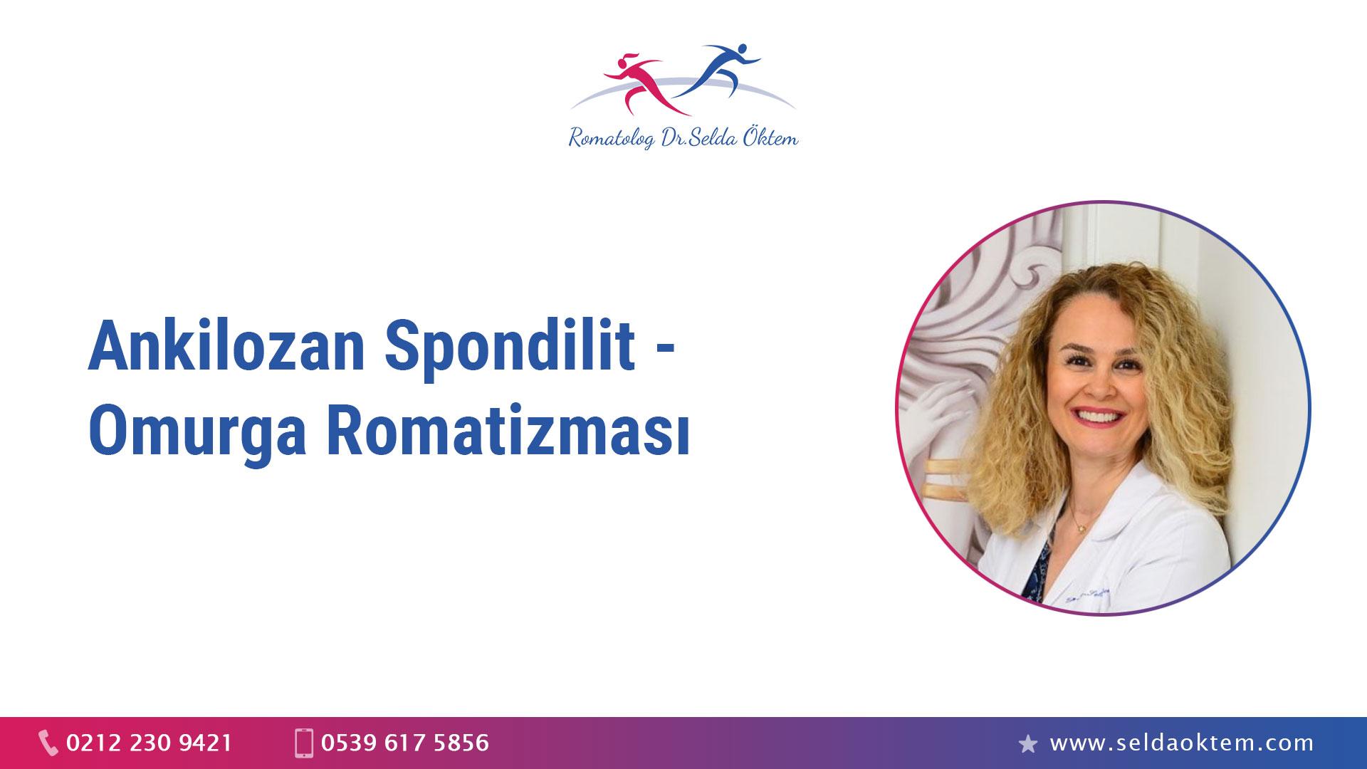 Ankilozan Spondilit - Omurga Romatizması