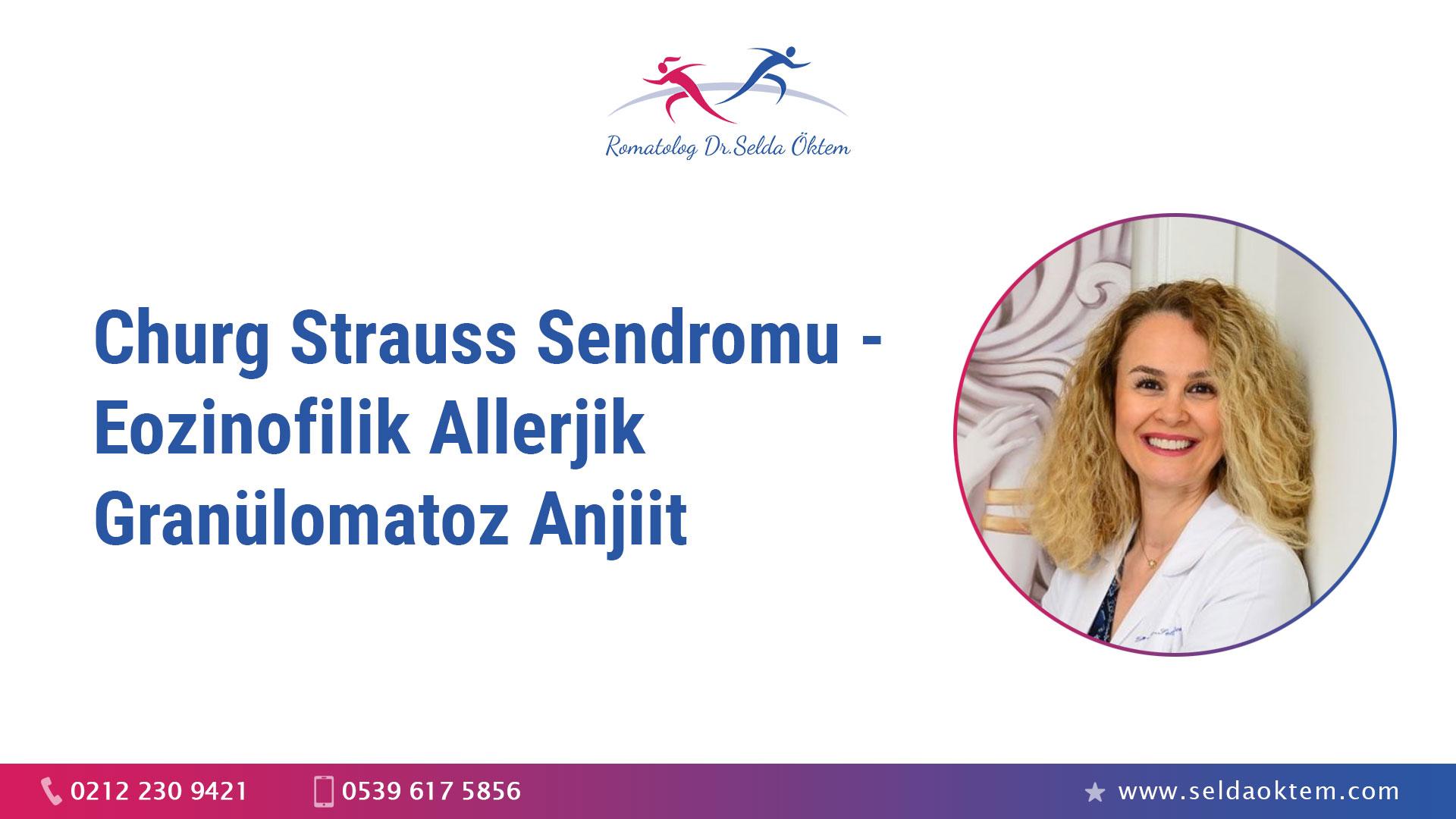 Churg Strauss Sendromu - Eozinofilik Allerjik granülomatoz anjiit