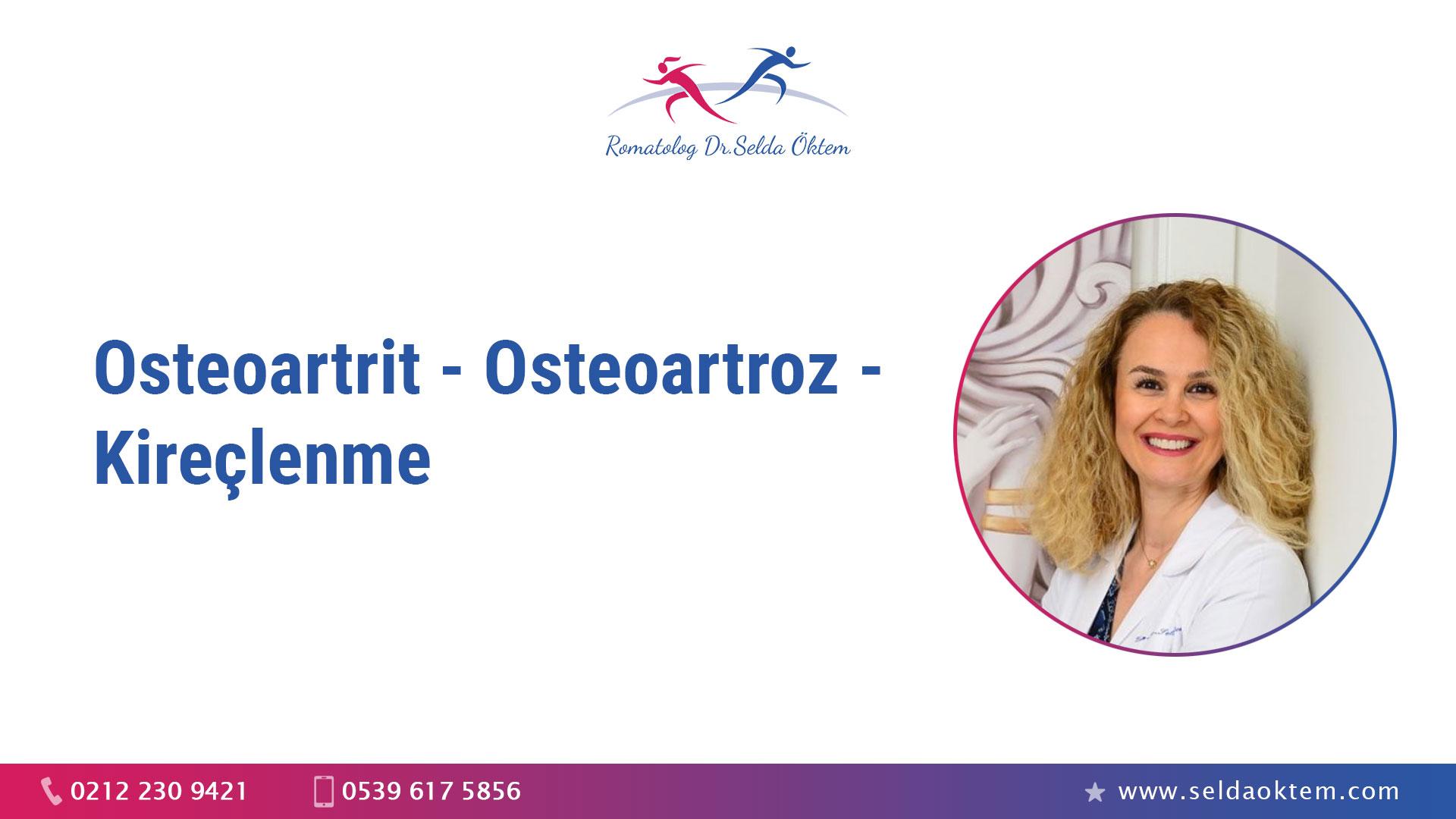 Osteoartrit - Kireçlenme - Osteoartroz
