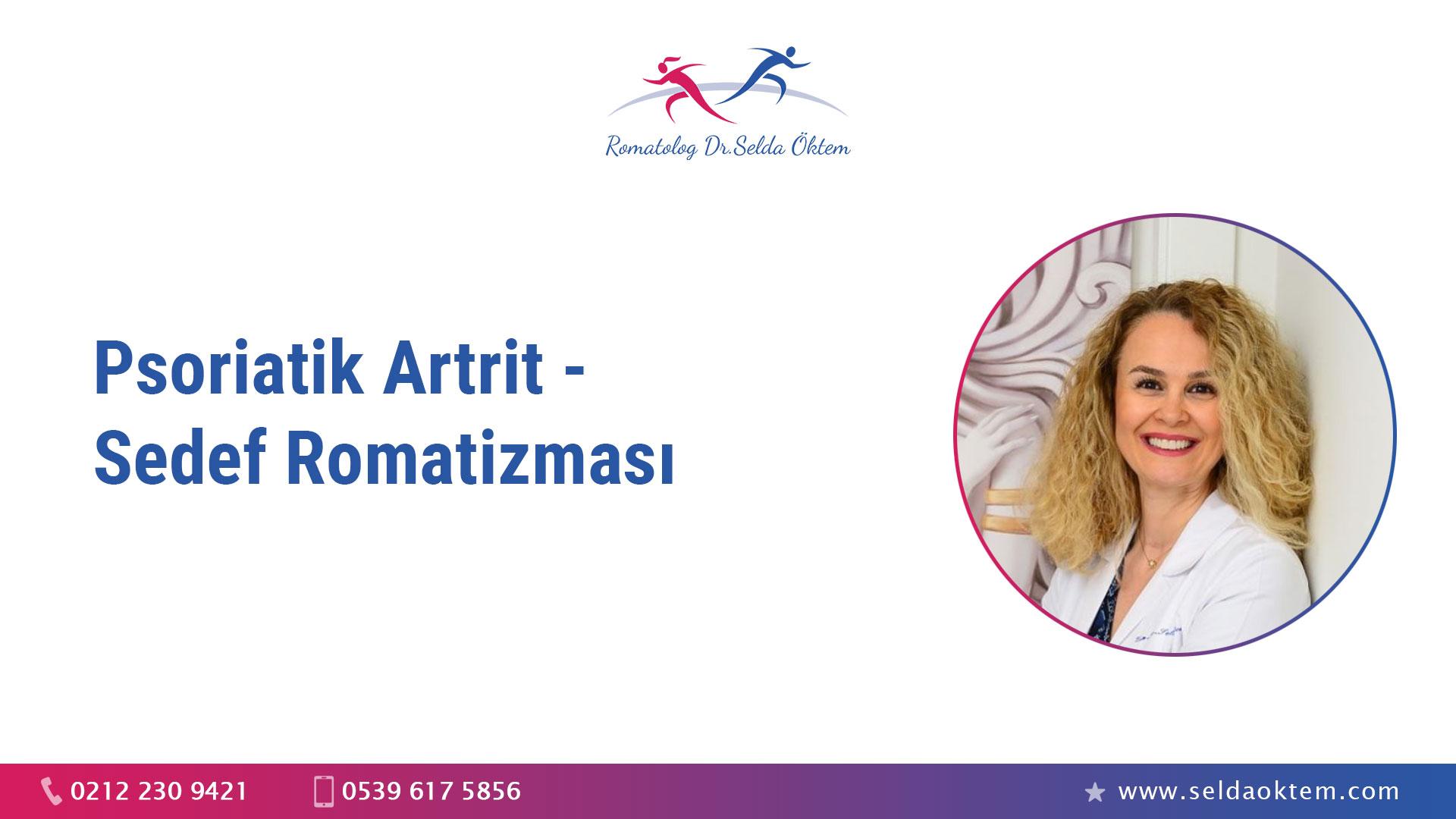 Psoriatik Artrit - Sedef Romatizması