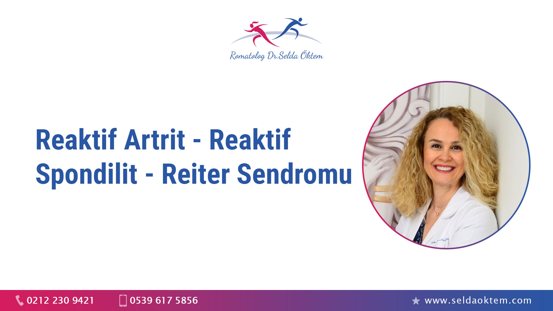 Reaktif Artrit - Reaktif Spondilit - Reiter Sendromu