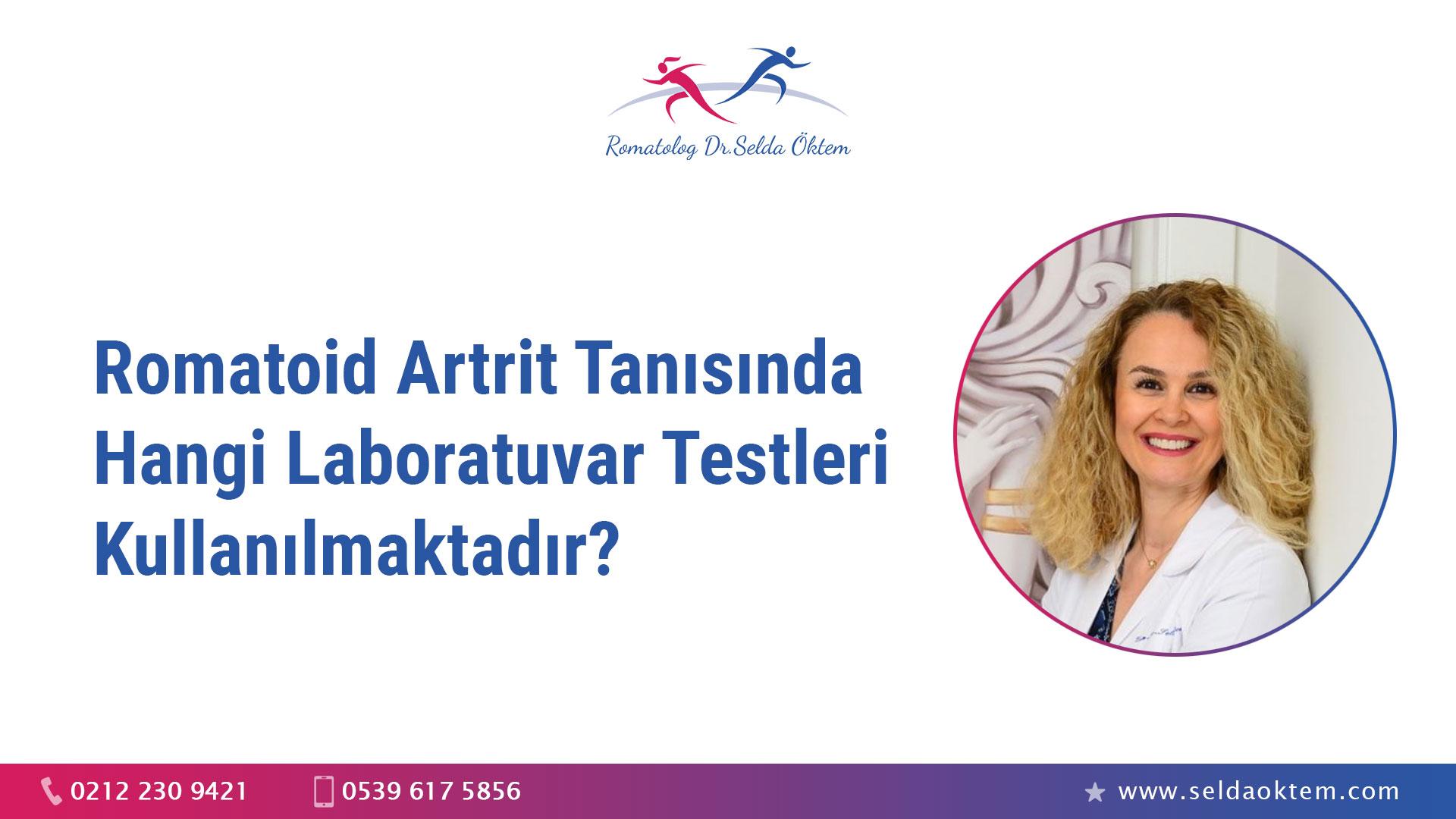 Romatoid Artrit Tanısında Hangi Laboratuvar Testleri Kullanılmaktadır?