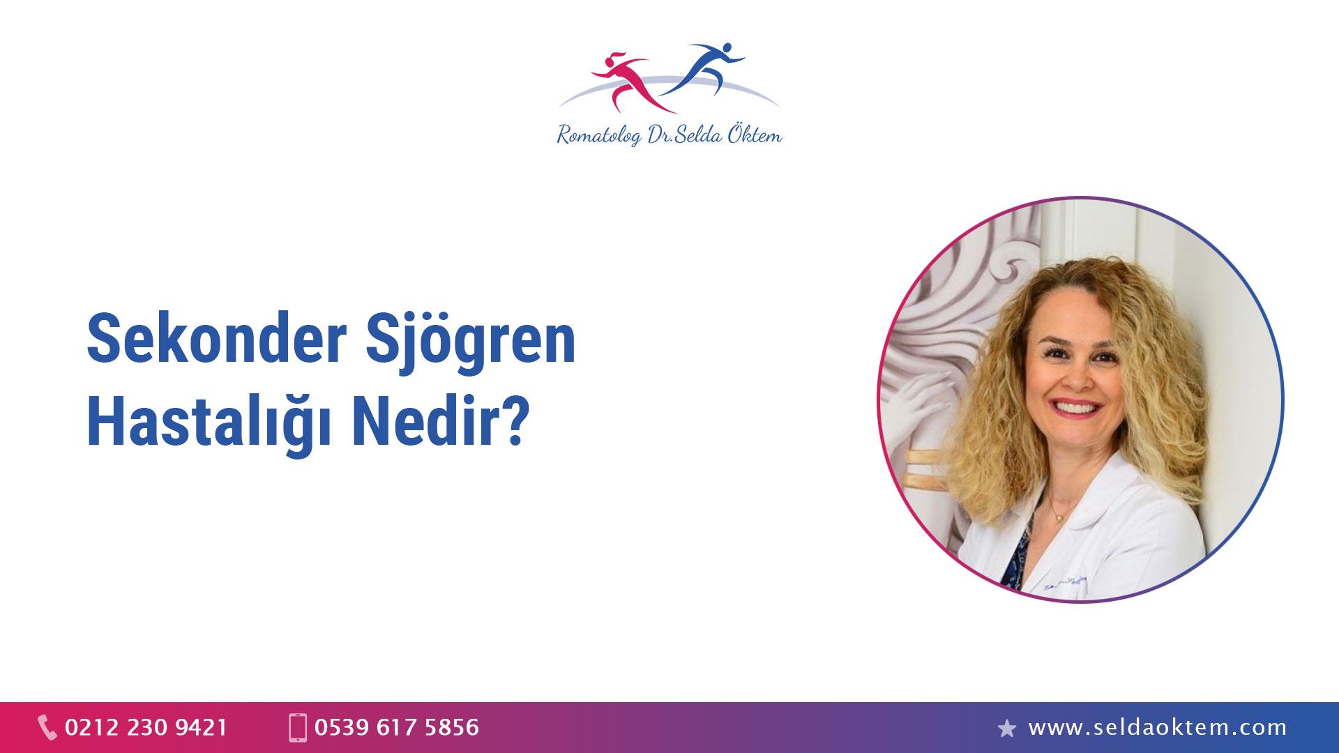 Sekonder Sjögren Hastalığı Nedir?