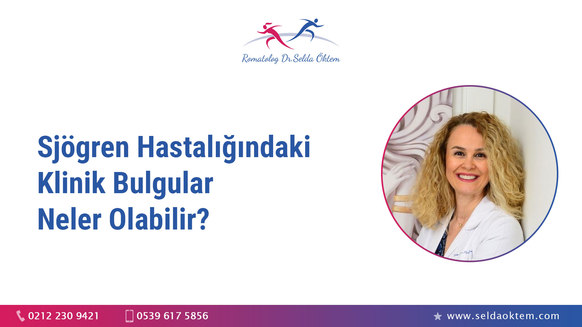 Sjögren Hastalığındaki Klinik Bulgular Neler Olabilir?
