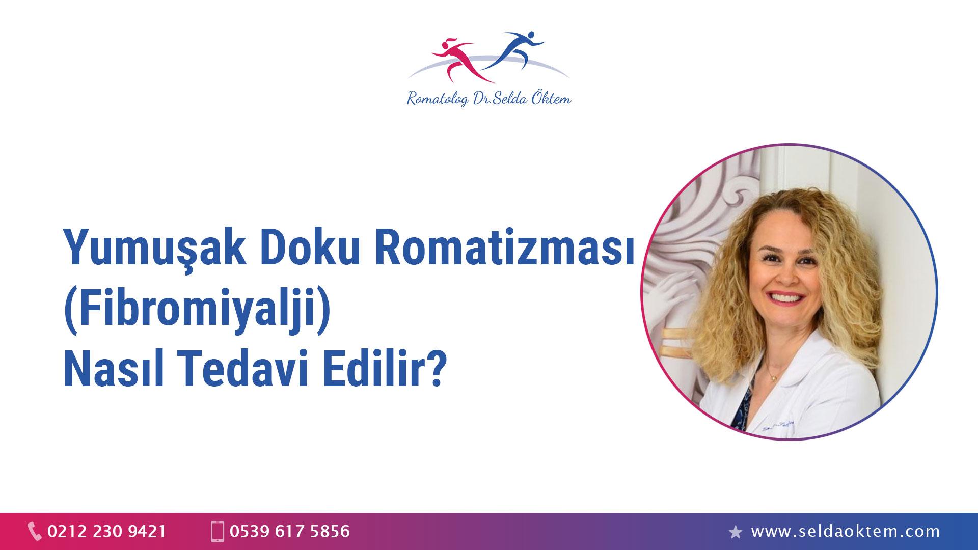 Yumuşak doku romatizması (Fibromiyalji) nasıl tedavi edilir?